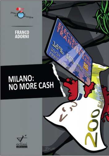 Milano. No more cash